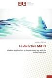 Loredana Cultrera - La directive MiFID - Mise en application et implications au sein du milieu bancaire.
