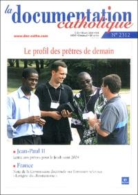 Bayard - La documentation catholique N° 2312 Avril 2004 : Le profil des prêtres de demain.