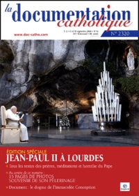 Vincent Cabanac - La documentation catholique N° 2320 - 5 et 19 se : Jean-Paul II à Lourdes.