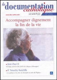 Vincent Cabanac et Jean-Pierre Ricard - La documentation catholique N° 2322, 17 Octobre : Accompagner dignement la fin de la vie.