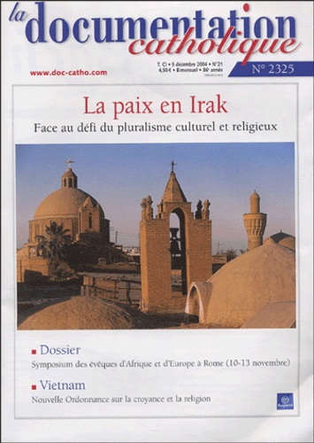 Vincent Cabanac et  Collectif - La documentation catholique N° 2325 : Symposium des évêques d'Afrique et d'Europe - Rome, 10-13 novembre 2004.