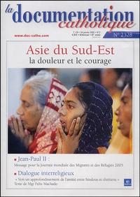 Vincent Cabanac et  Collectif - La documentation catholique N° 2328, 16 janvier, : Asie du Sud-Est - La douleur et le courage.