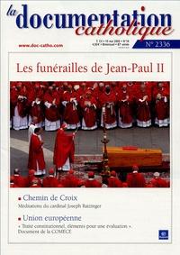 Vincent Cabanac - La documentation catholique N° 2336, 15 mai 2005 : Les funérailles de Jean-Paul II.