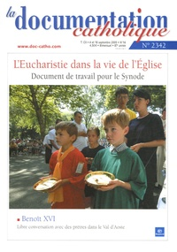 Vincent Cabanac - La documentation catholique N° 2342, Septembre 2 : L'Eucharistie dans la vie de l'Eglise - Document de travail pour le Synode.
