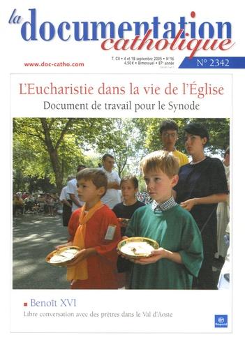 Vincent Cabanac - La documentation catholique N° 2342, Septembre 2 : L'Eucharistie dans la vie de l'Eglise - Document de travail pour le Synode.