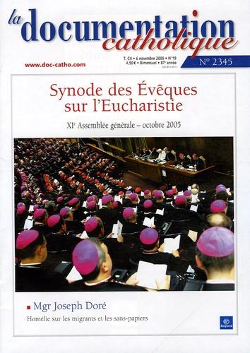 Vincent Cabanac - La documentation catholique N° 2345, 6 novembre : Synode des Evêques sur l'Eucharistie - XIe Assemblée générale, octobre 2005.