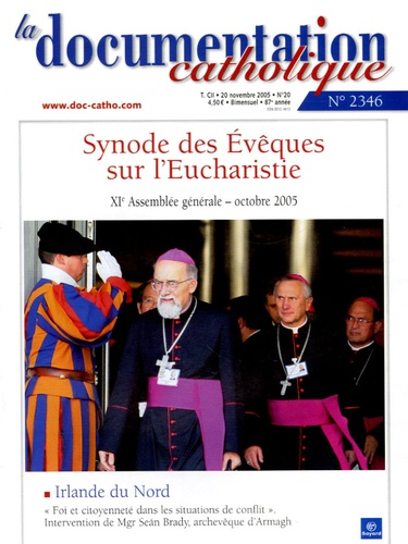 Vincent Cabanac - La documentation catholique N° 2346, 20 novembre : Synode des Evêques sur l'Eucharistie.