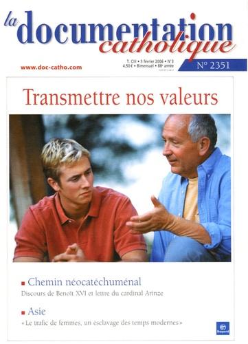 Vincent Cabanac - La documentation catholique N° 2351, Février 200 : Transmettre nos valeurs.