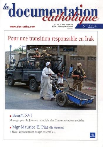 Vincent Cabanac - La documentation catholique N° 2354, Mars 2006 : Pour une transition responsable en Irak.