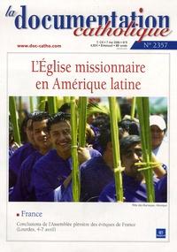 Vincent Cabanac et Juan Gorski - La documentation catholique N° 2357, mai 2006 : L'Eglise missionnaire en Amérique latine.