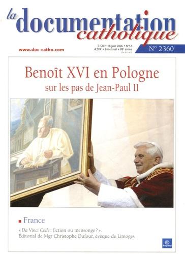 Vincent Cabanac - La documentation catholique N° 2360, 18 juin 200 : Benoît XVI en Pologne sur les pas de Jean-Paul II.