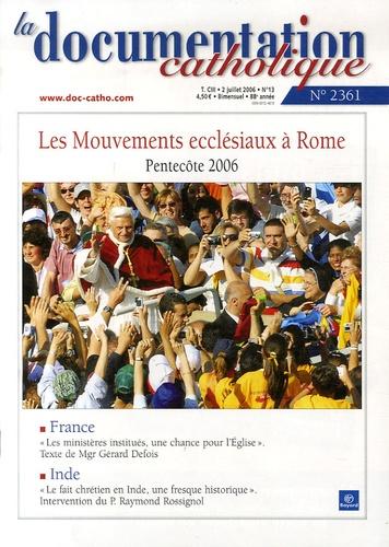 Vincent Cabanac - La documentation catholique N° 2361, 2 juillet 2 : Les Mouvements ecclésiaux à Rome - Pentecôte 2006.