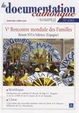 Vincent Cabanac - La documentation catholique N° 2363, Août 2006 : Ve Rencontre mondiale des Familles - Benoît XVI à Valence (Espagne).