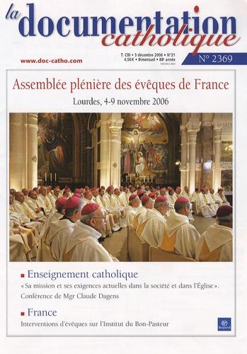 Collectif - La documentation catholique N° 2369, Décembre 20 : Assemblée plénière des évêques de France - Lourdes, 4-9 novembre 2006.