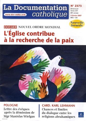 Vincent Cabanac - La documentation catholique N° 2373, 4 février 2 : L'Eglise contribue à la recherche de la paix - Nouvel ordre mondial.