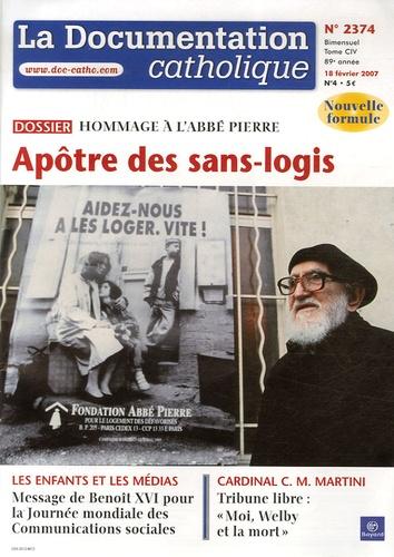 Vincent Cabanac - La documentation catholique N° 2374, 18 février : Hommage à l'abbé Pierre - Apôtre des sans-logis.