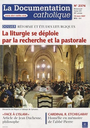 Vincent Cabanac - La documentation catholique N° 2376 - 18 mars 20 : La liturgie de déploie par la recherche et la pastorale.