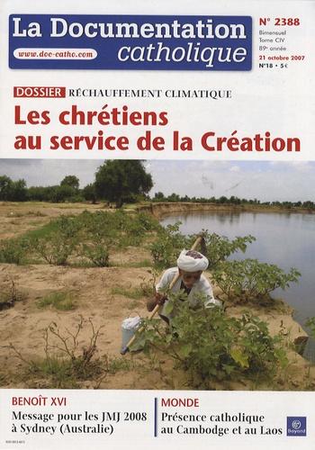 Vincent Cabanac - La documentation catholique N° 2388, 21 octobre : Réchauffement climatique - Les chrétiens au service de la Création.