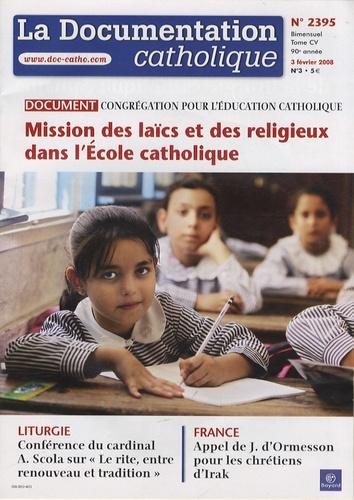 Vincent Cabanac - La documentation catholique N° 2395, 3 février 2 : Mission des laïcs et des religieux dans l'Ecole catholique.
