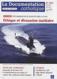 Vincent Cabanac - La documentation catholique N° 2397, 2 mars 2008 : Ethique et dissuasion nucléaire - Désarmer pour maintenir la paix.