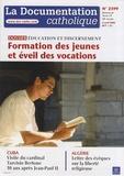 Vincent Cabanac - La documentation catholique N° 2399, 6 avril 200 : Formation des jeunes et éveil des vocations - Education et discernement.