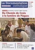 Vincent Cabanac - La documentation catholique N° 2400, 20 avril 20 : Du Chemin de Croix à la lumière de Pâques - Semaine sainte 2008 à Rome.