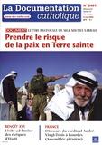 Vincent Cabanac - La documentation catholique N° 2401, 4 mai 2008 : Prendre le risque de la paix en Terre sainte - Lettre pastorale de Mgr Michel Sabbah.