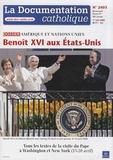 Vincent Cabanac - La documentation catholique N° 2403, 1er juin 20 : Benoît XVI aux Etats-Unis - Amérique et Nations Unies.