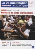 Vincent Cabanac - La documentation catholique N° 2404, 15 juin 200 : Menace de crise alimentaire - Flambée des prix.