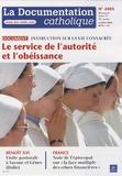 Vincent Cabanac - La documentation catholique N° 2405, 6 juillet 2 : Le service de l'autorité et l'obéissance - Instruction sur la vie consacrée.