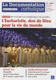 Vincent Cabanac - La documentation catholique N° 2407, 3-17 août 2 : L'Eucharistie, don de Dieu pour la vie du monde - 49e congrès eucharistique de Québec.