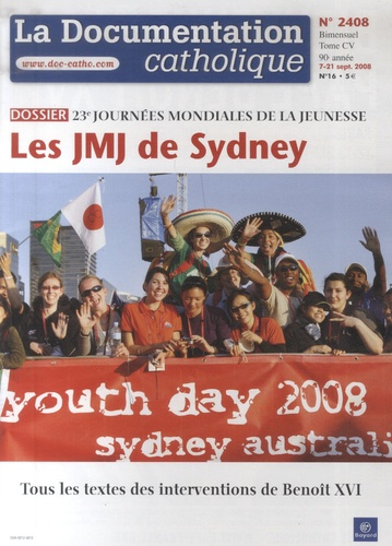Documentation catholique - La documentation catholique N° 2408 : Les JMJ de Sydney.