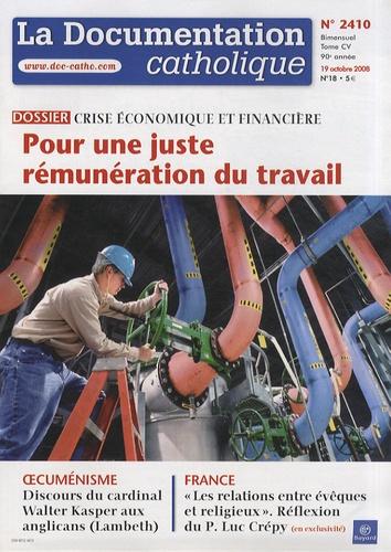 Vincent Cabanac - La documentation catholique N° 2410, 19 octobre : Pour une juste rémunération du travail - Crise économique et financière.