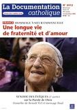 Vincent Cabanac - La documentation catholique N° 2412, 16 novembre : Hommage à Soeur Emmanuelle - Une longue vie de fraternité et d'amour.