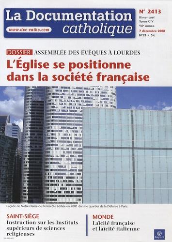 Vincent Cabanac - La documentation catholique N° 2413, 7 Décembre : L'Eglise se positionne dans la société française.