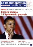 Vincent Cabanac - La documentation catholique N° 2416, 18 janvier : Barack Obama à l'épreuve du pouvoir - Le nouveau président des Etats-Unis.