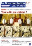 Vincent Cabanac - La documentation catholique N° 2419, Bimensuel, : Vers la fin du schisme ?.