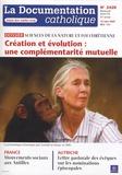 Vincent Cabanac - La documentation catholique N° 2420, 15 mars 200 : Création et évolution : une complémentarité mutuelle - Sciences de la nature et foi chrétienne.