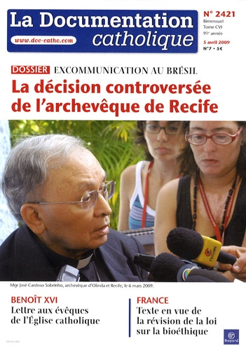 Vincent Cabanac - La documentation catholique N° 2421, 5 avril 200 : La décision controversée de l'archevêque de Recife - Excommunication au Brésil.