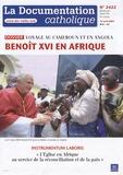 Vincent Cabanac - La documentation catholique N° 2422, Bimensuel 1 : Benoît XVI en Afrique.