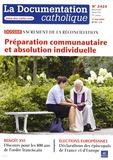 Vincent Cabanac - La documentation catholique N° 2424 : Sacrement de réconciliation - Préparation communautaire et absolution individuelle.