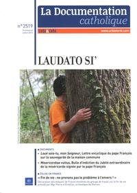 Isabelle de Gaulmyn - La documentation catholique N° 2519, juillet 201 : Laudato si'.