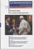 Isabelle de Gaulmyn - La documentation catholique N° 2532, octobre 201 : Synode 2018 - A l'écoute des jeunes.