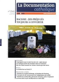 Dominique Greiner - La documentation catholique N° 2540, octobre 254 : Racisme : des préjugés toujours à convertir.