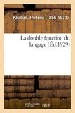 Frédéric Paulhan - La double fonction du langage.