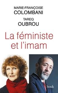 Marie-Françoise Colombani et Tareq Oubrou - La féministe et l'imam.