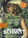 Eric-Emmanuel Schmitt - La femme au miroir. 2 CD audio MP3