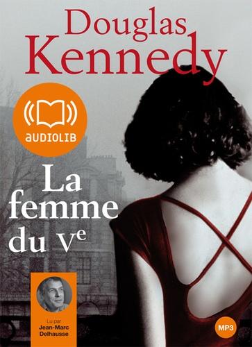 La femme du Ve avec 1 CD audio MP3 - Douglas Kennedy