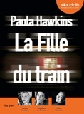 Paula Hawkins - La fille du train. 1 CD audio