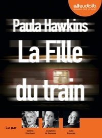 Paula Hawkins - La fille du train. 1 CD audio